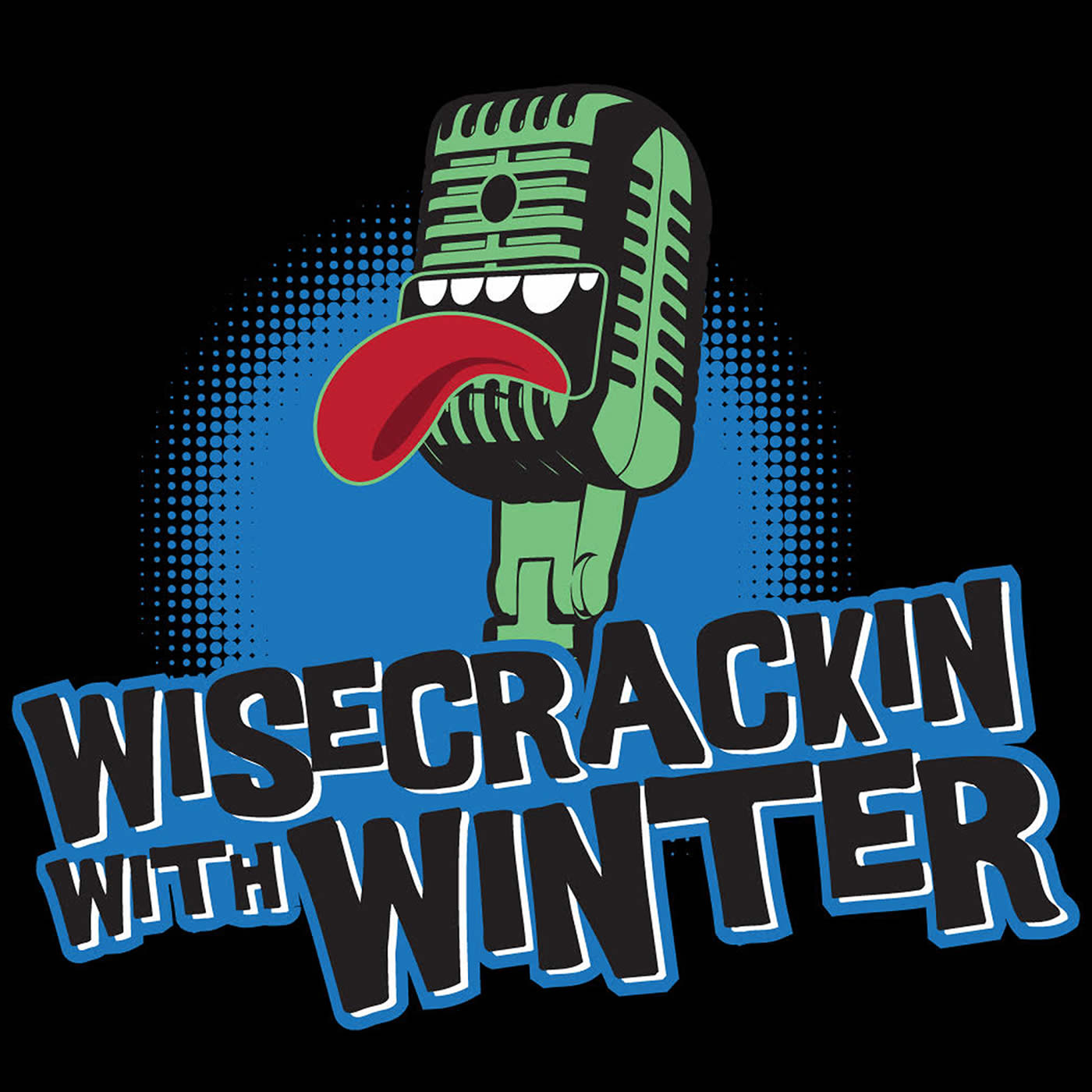 Wisecrackin' with Winter